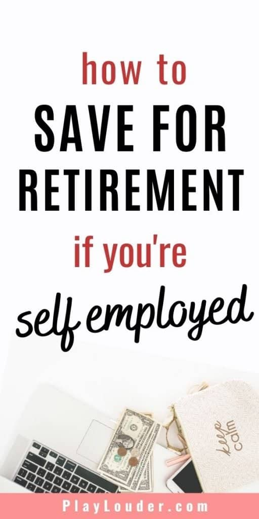 Are you self employed? Check out how you can save for retirement if you work from home and start saving money for your future now! #retirement #savemoney #savemoneytips #FIRE
