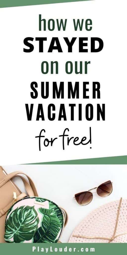 Looking for a FREE vacation for you and your family this summer? Check out these budget travel hacks, and how we got to stay on our summer vacation for free! #budgetvacation #frugalliving #cheapholidays #traveltips #budgetvacationtips